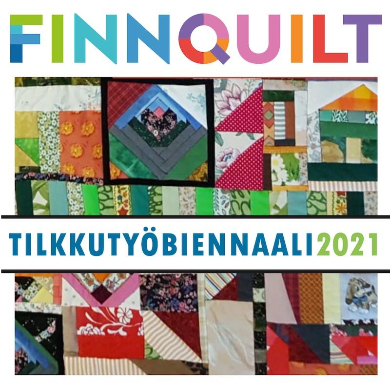 Finn Quilt - Tilkkutyöbiennaali 2021